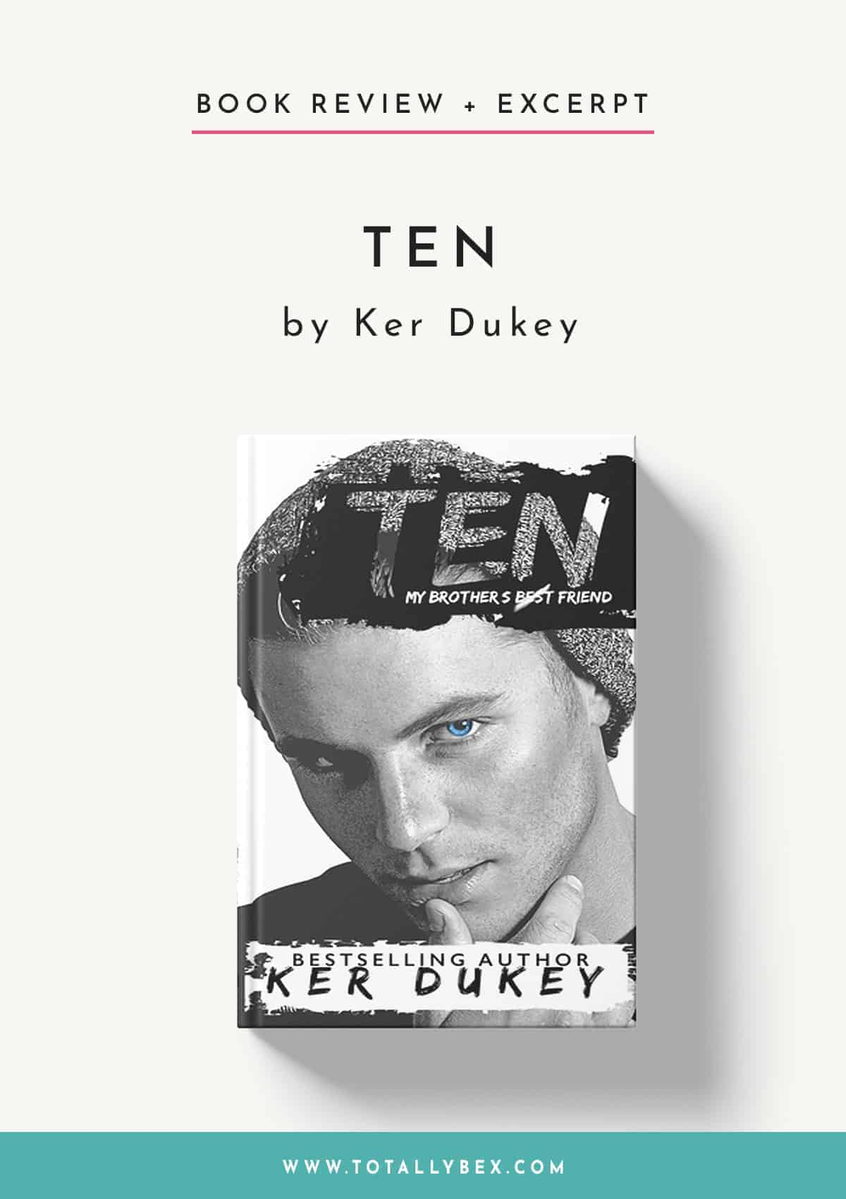 Ten by Ker Dukey-Book Review+Excerpt