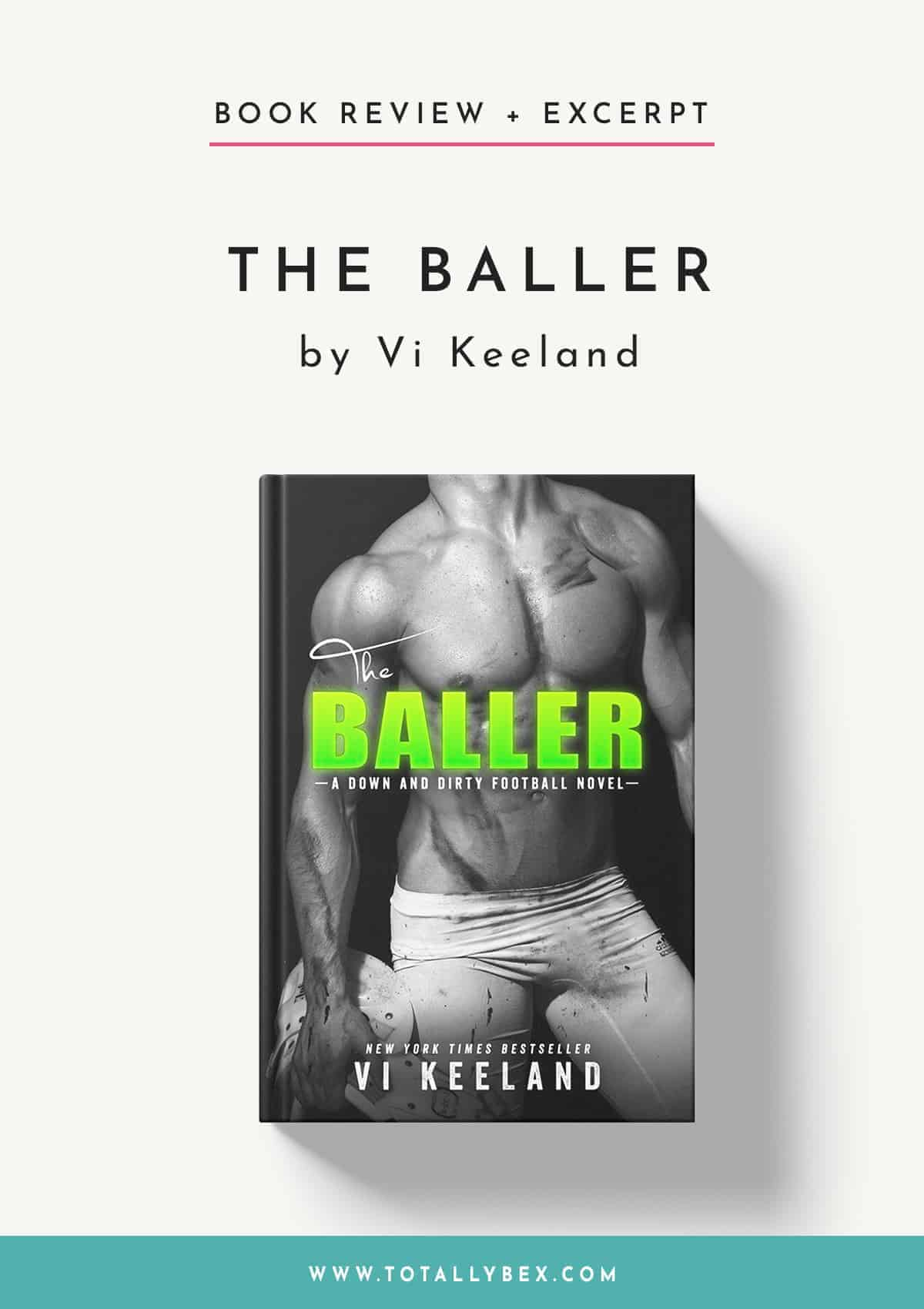 The Baller by Vi Keeland-Book Review+Excerpt