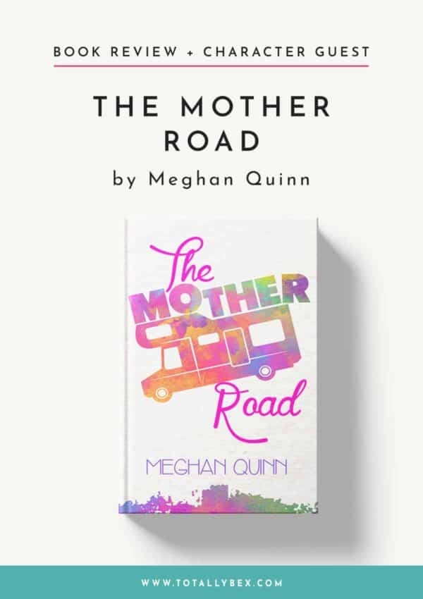 The Mother Road by Meghan Quinn – Review and Beauty Tips from Marley!