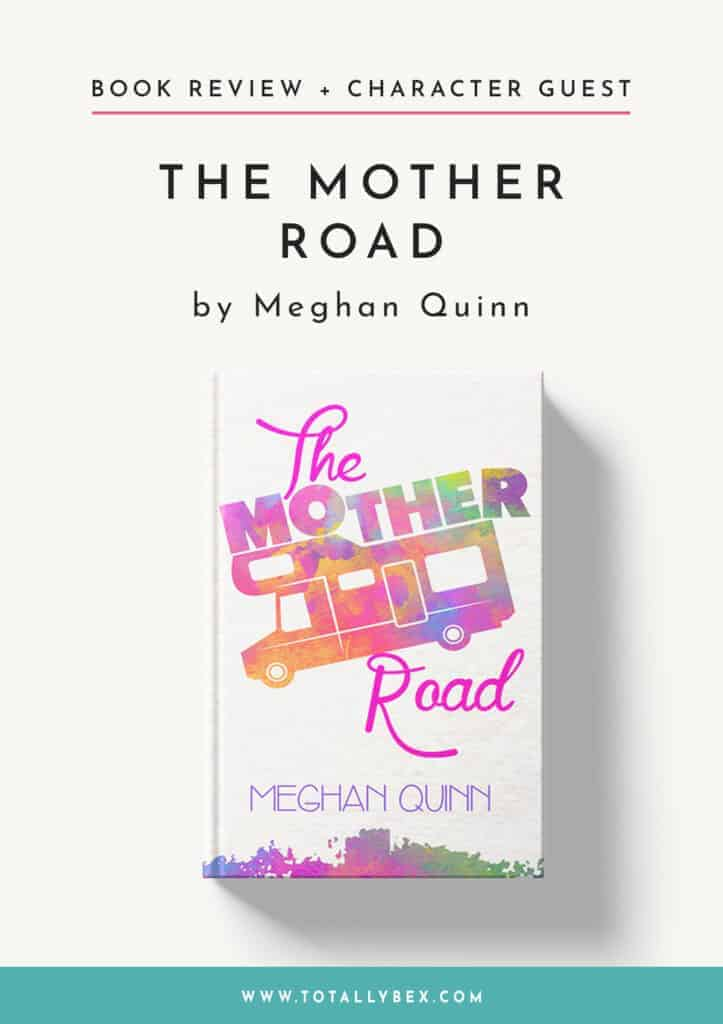 The Mother Road by Meghan Quinn-Book Review+Character Guest