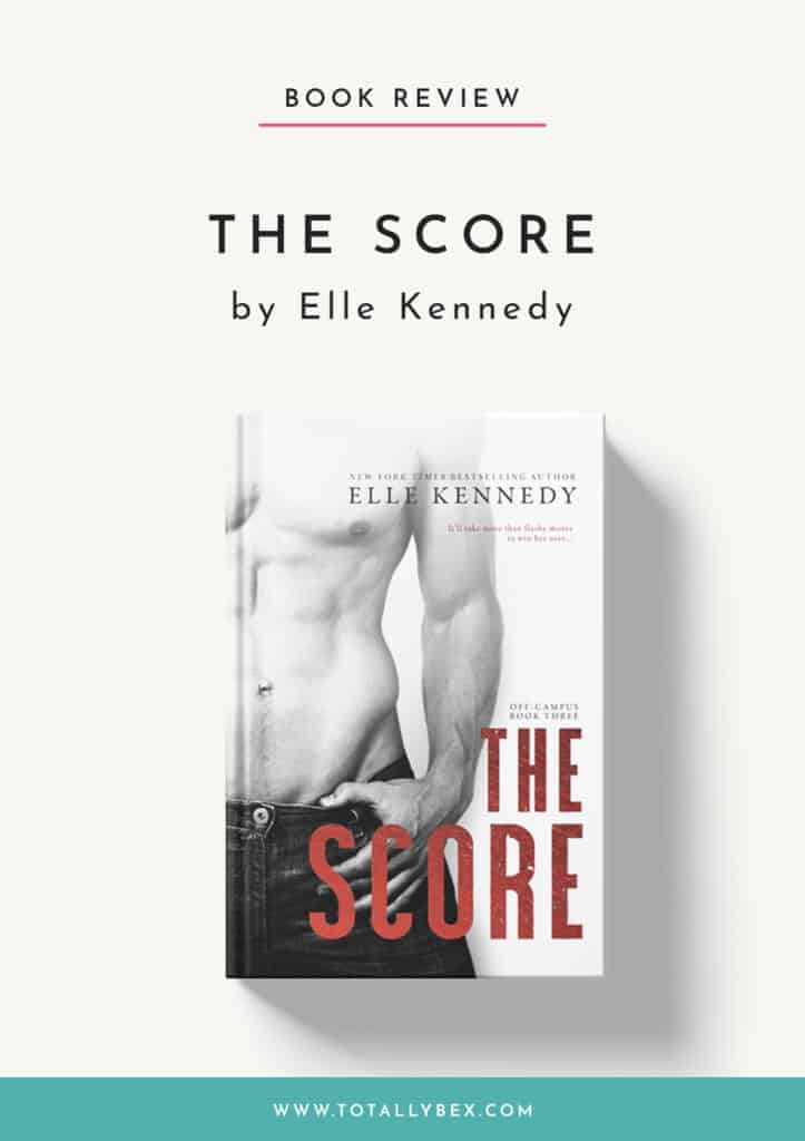 The Score by Elle Kennedy-Book Review