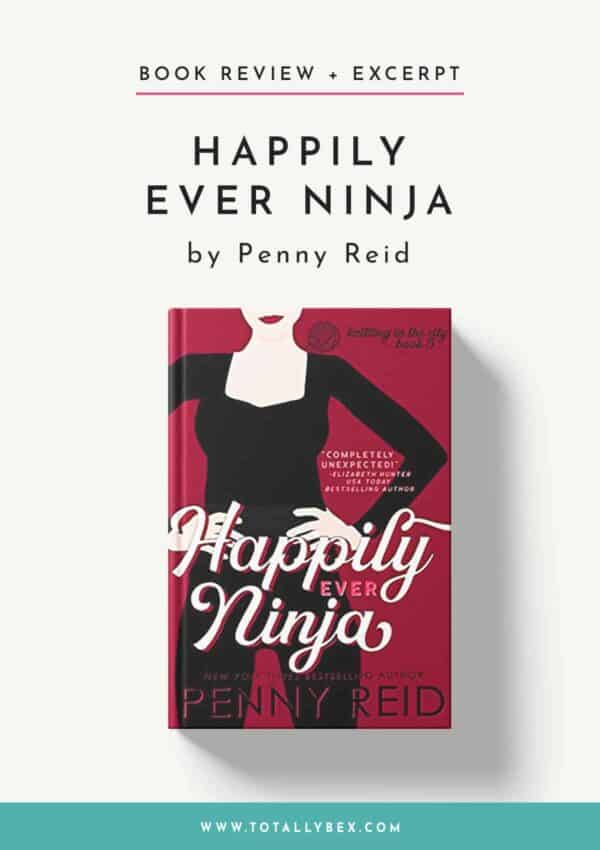 Happily Ever Ninja by Penny Reid-Book Review+Excerpt