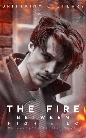 The Fire Between High and Lo by Brittainy C Cherry | Review