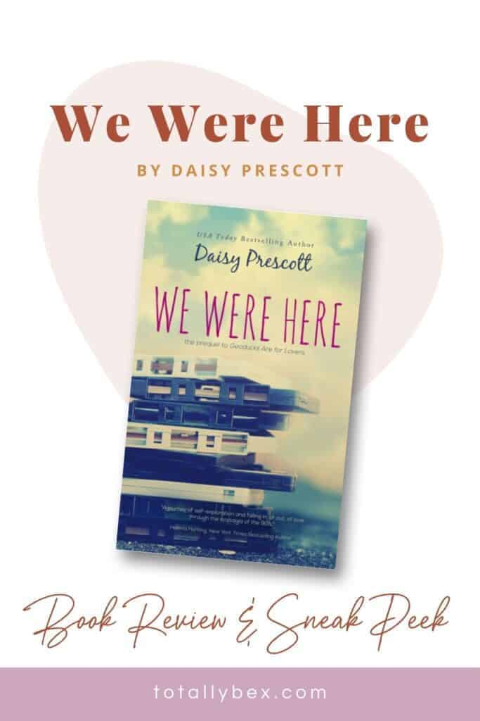 We Were Here by Daisy Prescott follows the lives of seven college students in the 1990s who become friends in this new adult romance with an awesome soundtrack