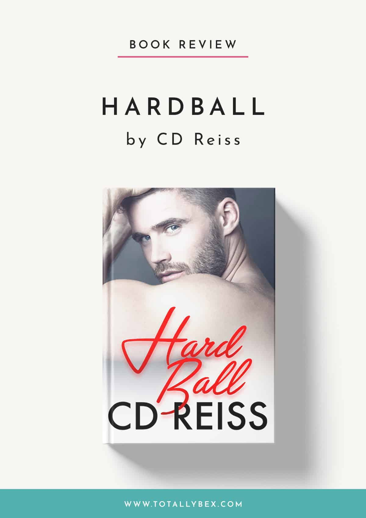 HardBall by CD Reiss-Book Review