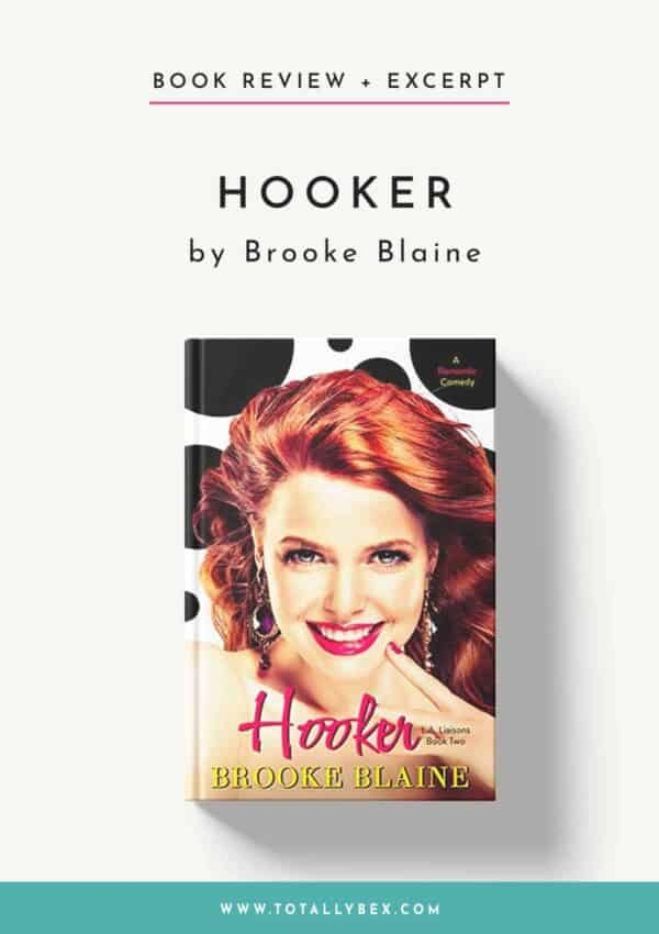 Hooker by Brooke Blaine-Book Review+Excerpt