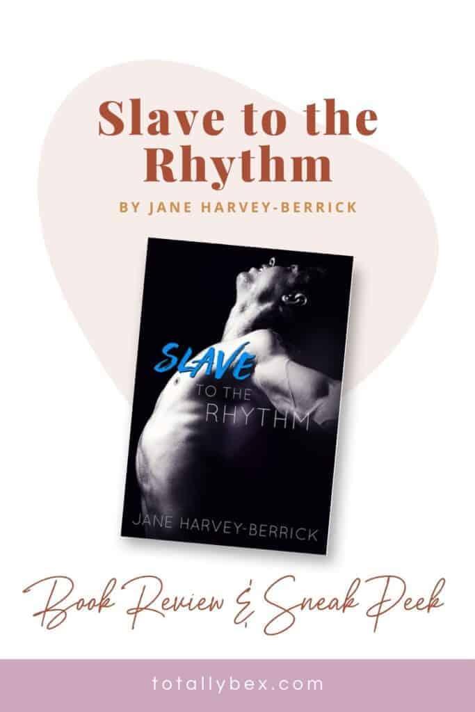 Slave to the Rhythm by Jane Harvey-Berrick-Pinterest