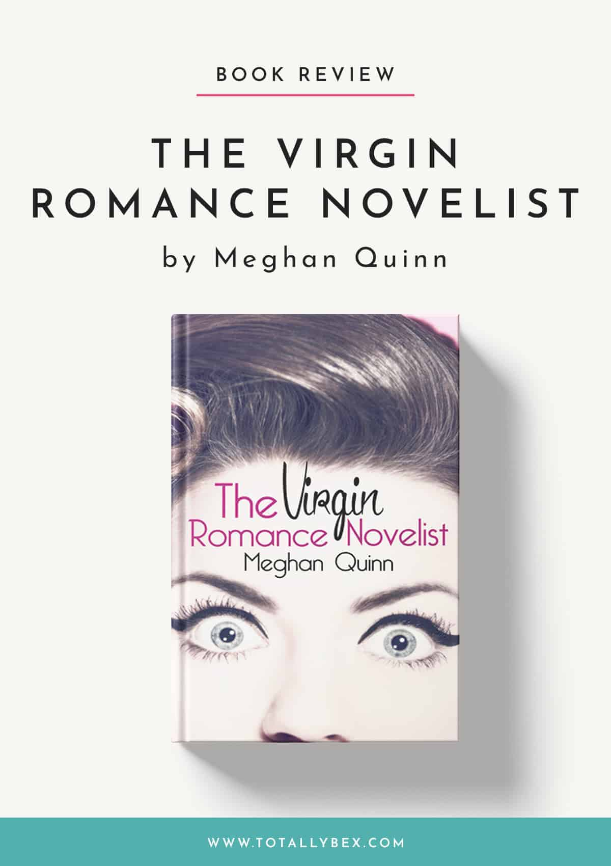 The Virgin Romance Novelist by Meghan Quinn-Book Review