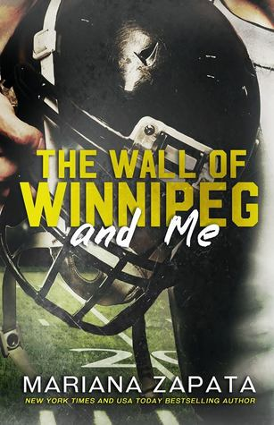 Book Review: Wall of Winnipeg and Me by Mariana Zapata