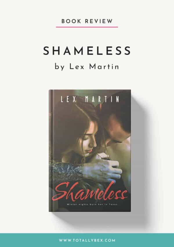 Shameless by Lex Martin-Book Review