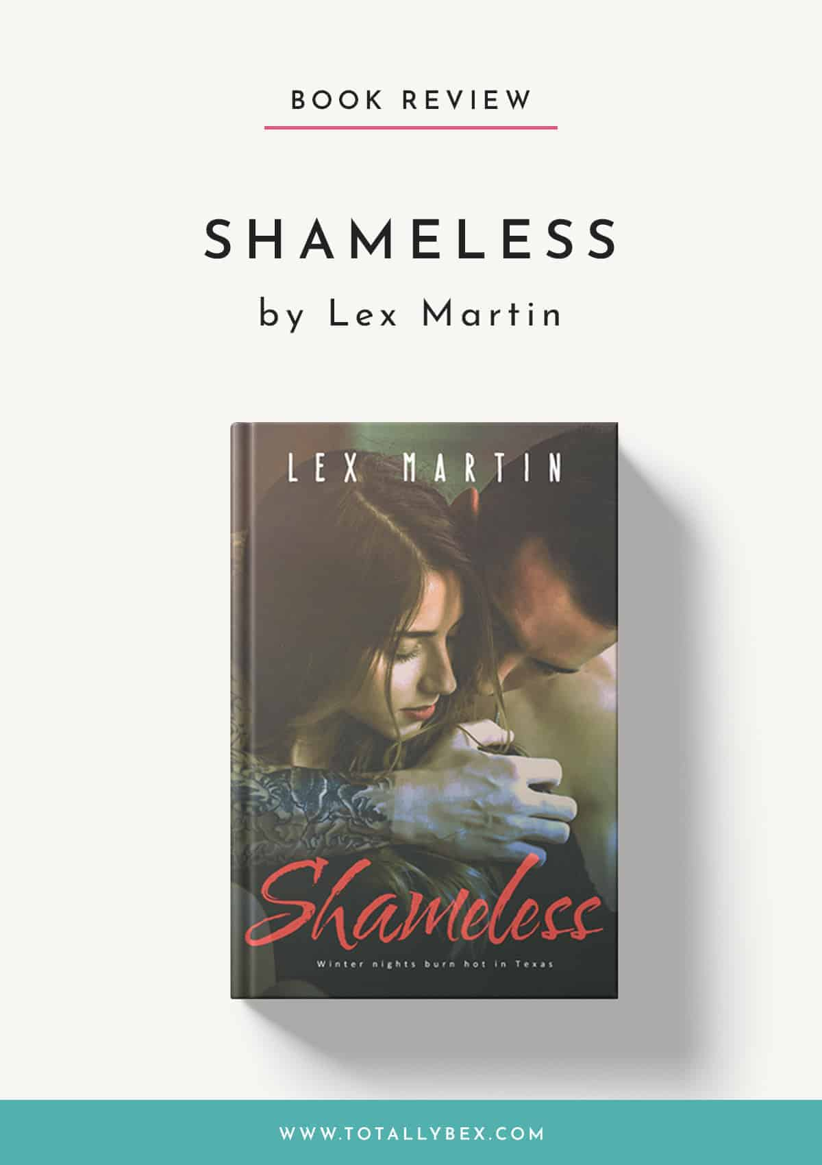Shameless by Lex Martin-Book Review