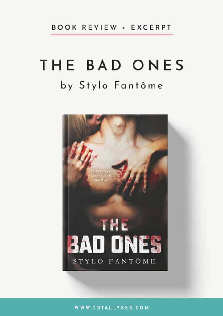 The Bad Ones by Stylo Fantome-Book Review+Excerpt