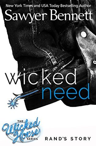 New Release + Review: Wicked Need by Sawyer Bennett