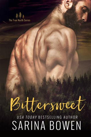 Release Day Review: Bittersweet (True North #1) by Sarina Bowen
