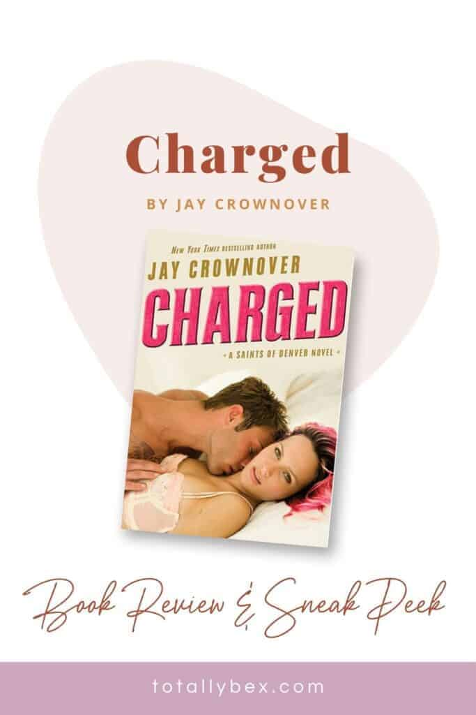 Charged by Jay Crownover-Pinterest