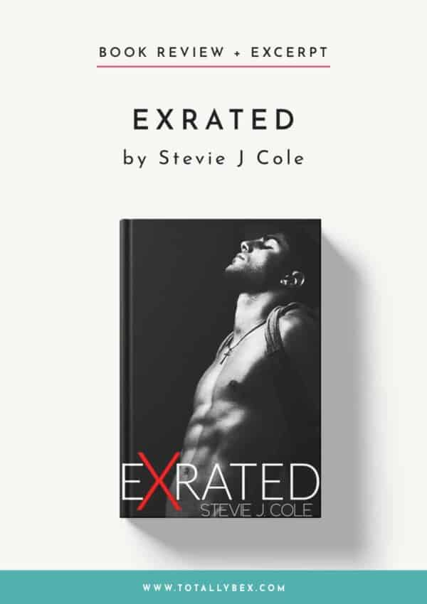Exrated by Stevie J Cole-Book Review+Excerpt