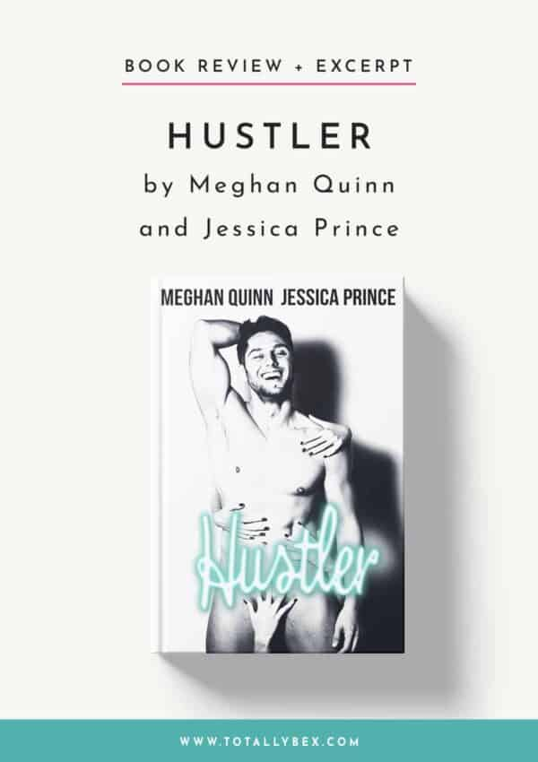 Hustler by Meghan Quinn and Jessica Prince-Book Review+Excerpt