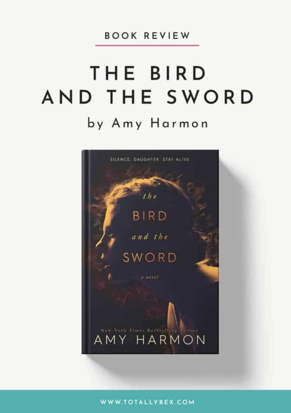The Bird and the Sword by Amy Harmon-Book Review