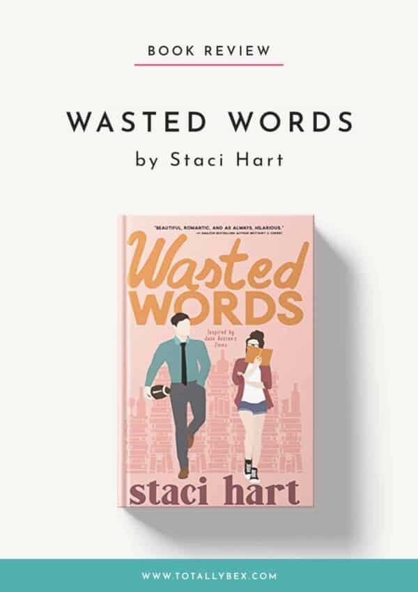 Wasted Words by Staci Hart-Book Review