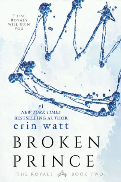 Release Day Review: Broken Prince by Erin Watt