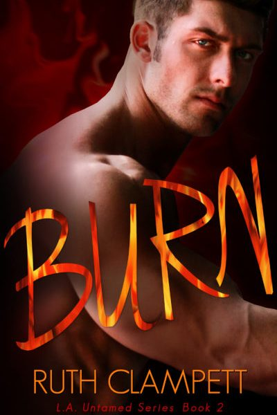 Review + Excerpt: Burn (L.A. Untamed #2) by Ruth Clampett