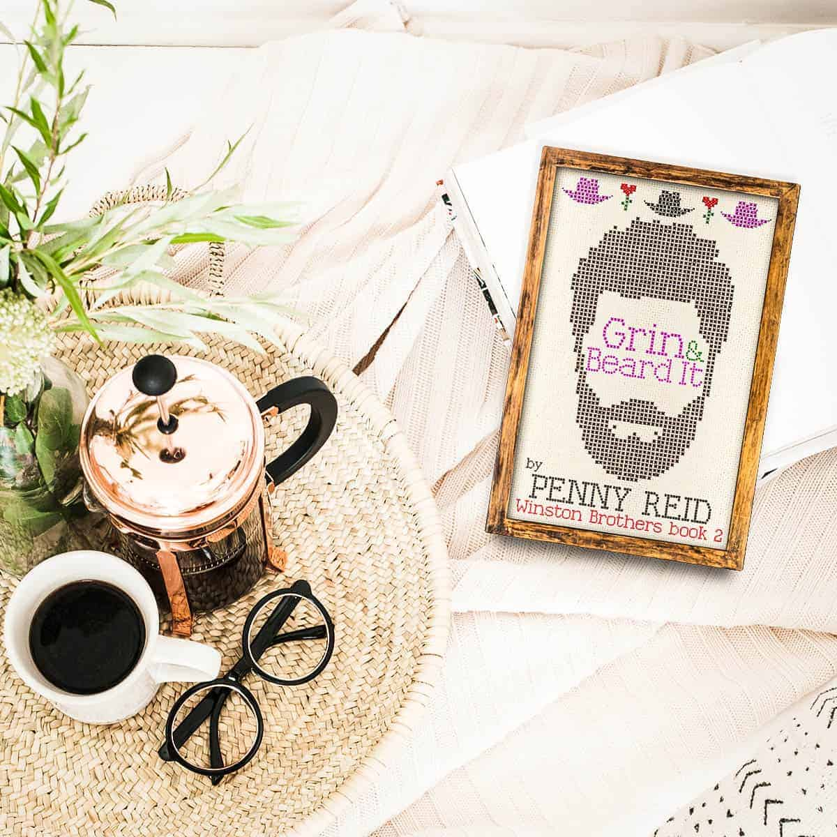 Grin and Beard It by Penny Reid is a sweet, slow-burning romance with a crazy cast of characters, heartwarming brotherly love, and a heartbreaking redemption story