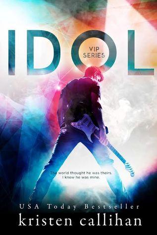 Review + Excerpt: Idol by Kristen Callihan