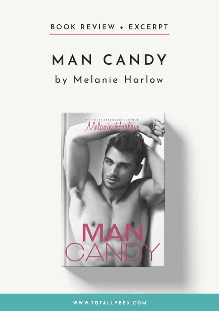 Man Candy by Melanie Harlow-Book Review+Excerpt