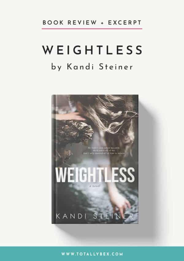 Weightless by Kandi Steiner-Book Review