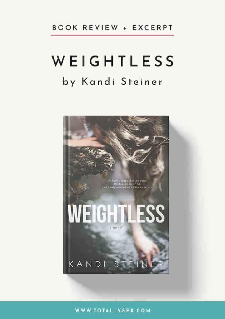 Weightless by Kandi Steiner-Book Review