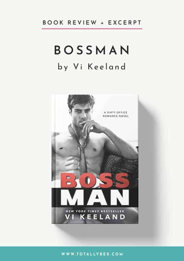Bossman by Vi Keeland-Book Review+Excerpt