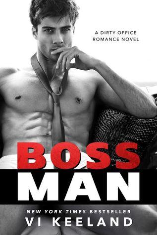 'Bossman' by Vi Keeland — Review + Excerpt