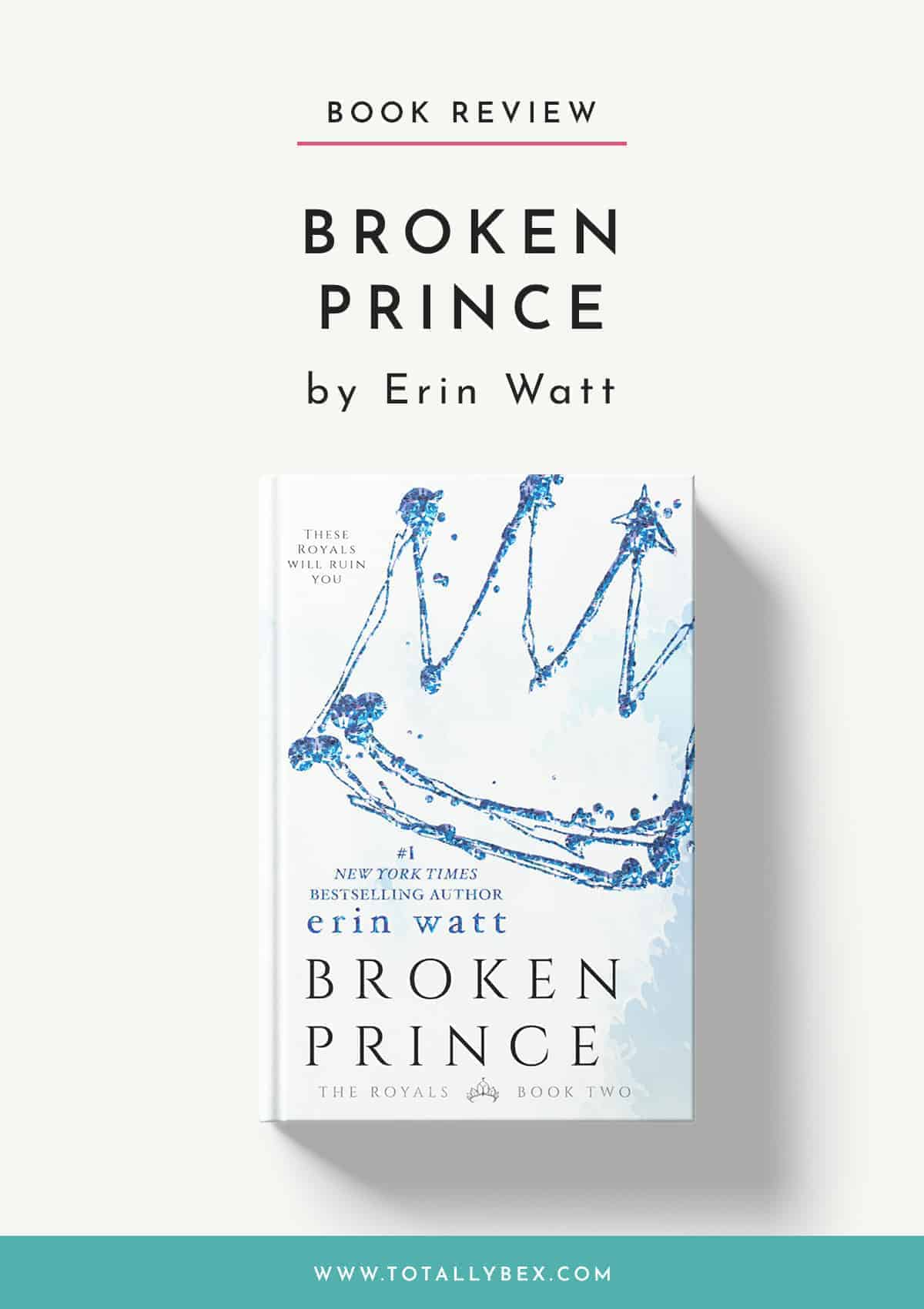 Broken Prince by Erin Watt-Book Review