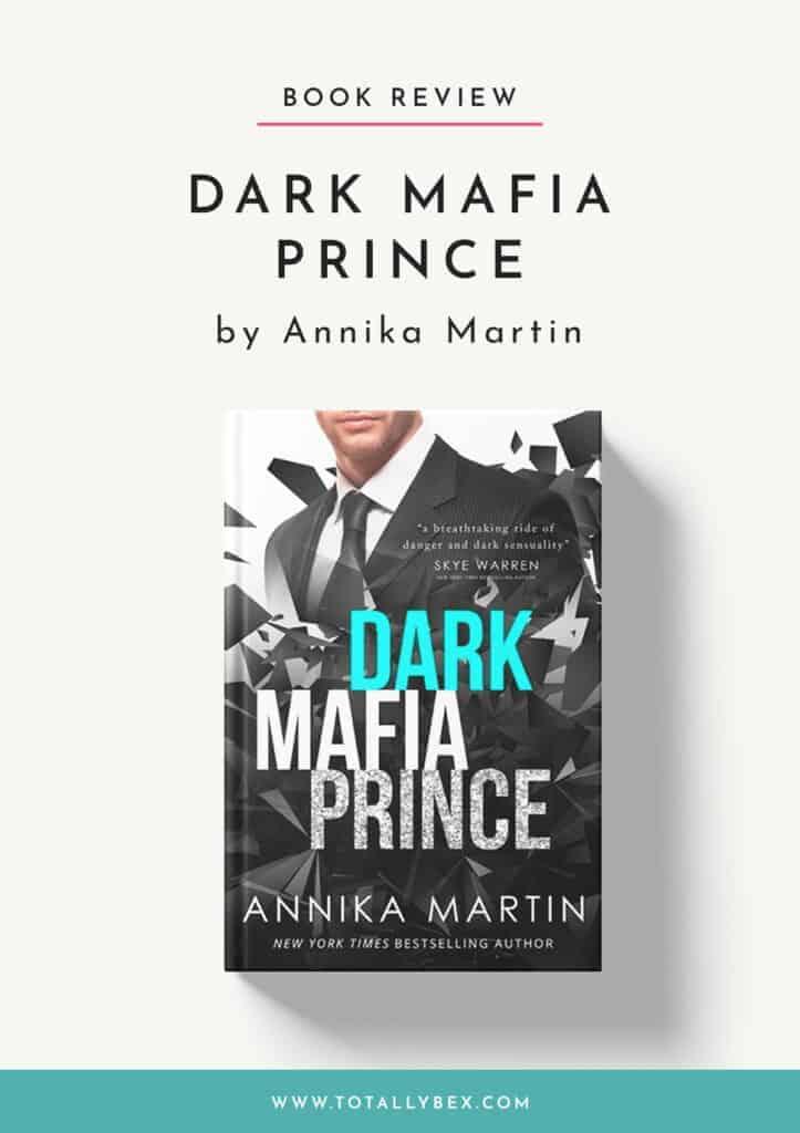 Dark Mafia Prince by Annika Martin-Book Review