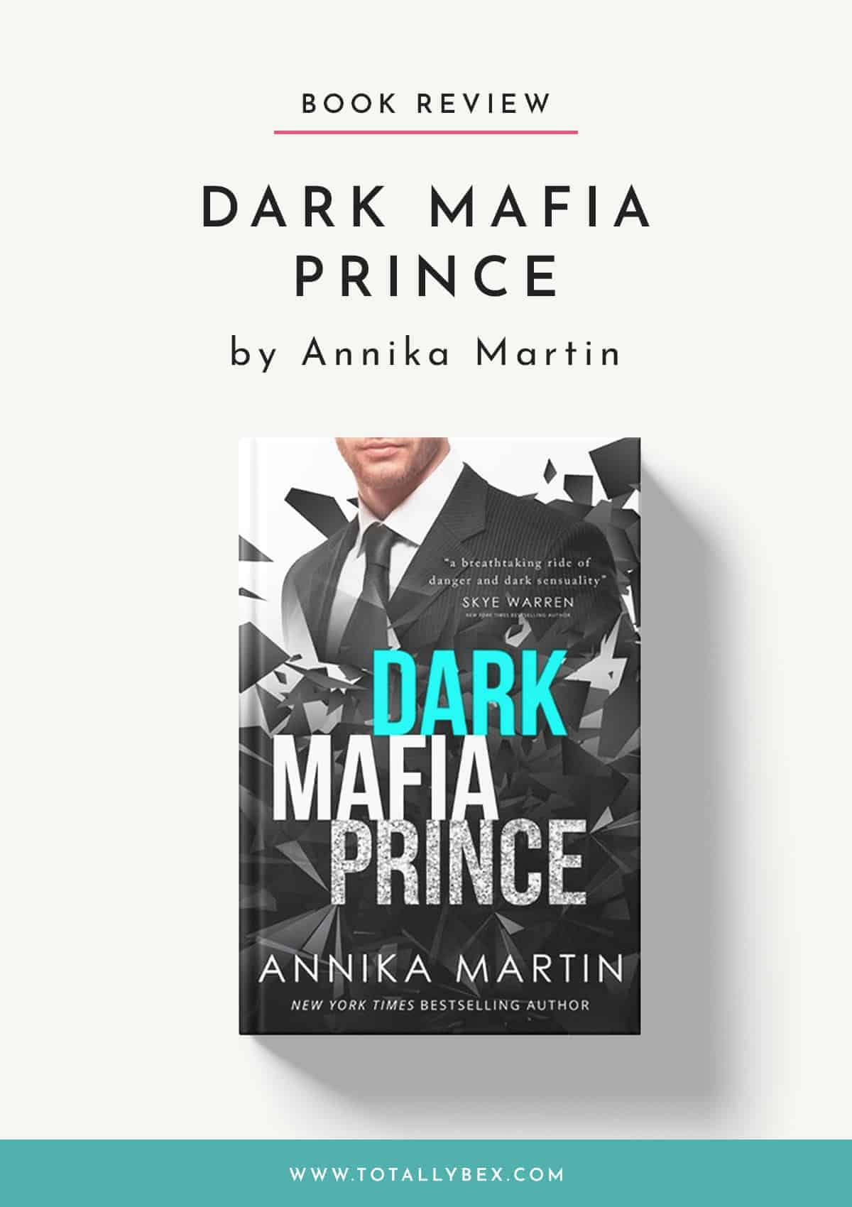 Dark Mafia Prince by Annika Martin-Book Review