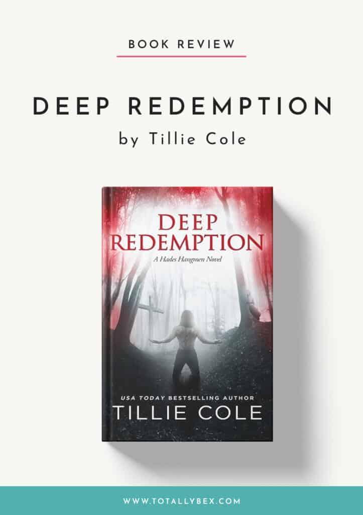 Deep Redemption by Tillie Cole-Book Review