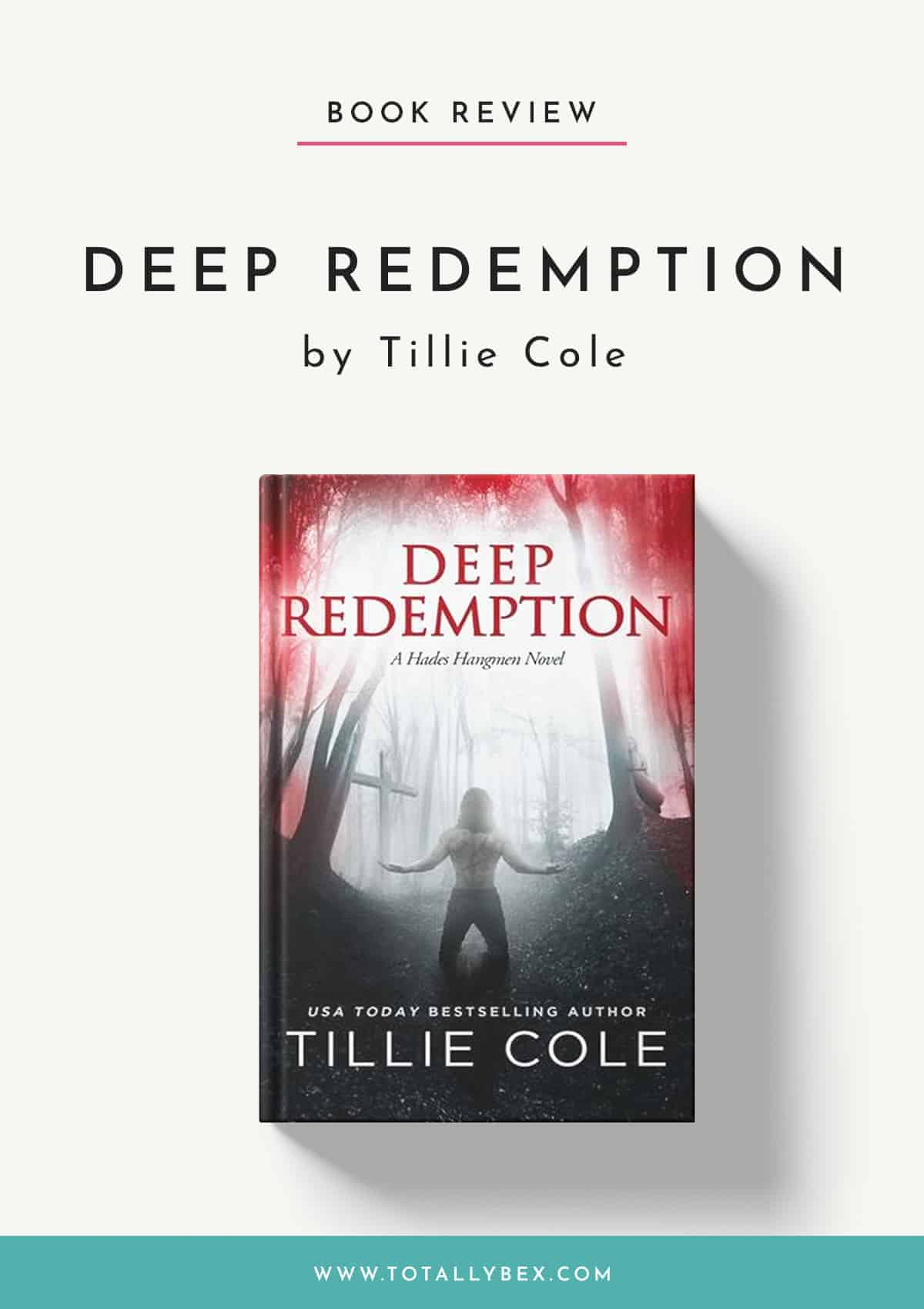 Deep Redemption by Tillie Cole-Book Review