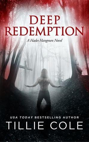 Review: Deep Redemption (Hades Hangmen #4) by Tillie Cole