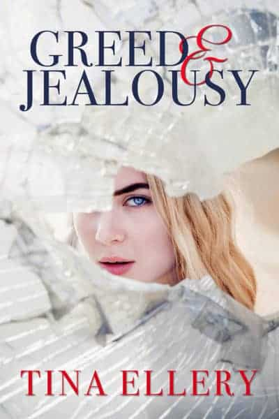 Release Day Review: Greed & Jealousy by Tina Ellery