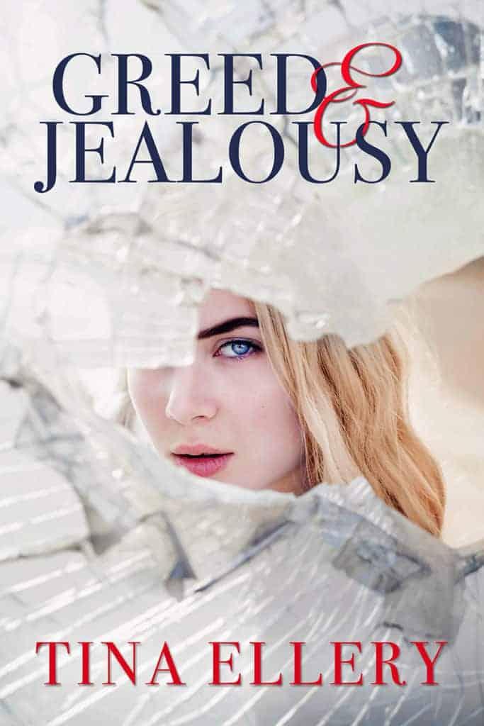 Greed & Jealousy by Tina Ellery