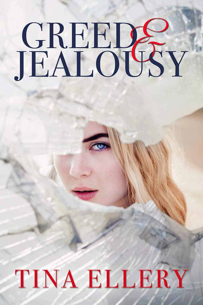 Greed & Jealousy by Tina Ellery