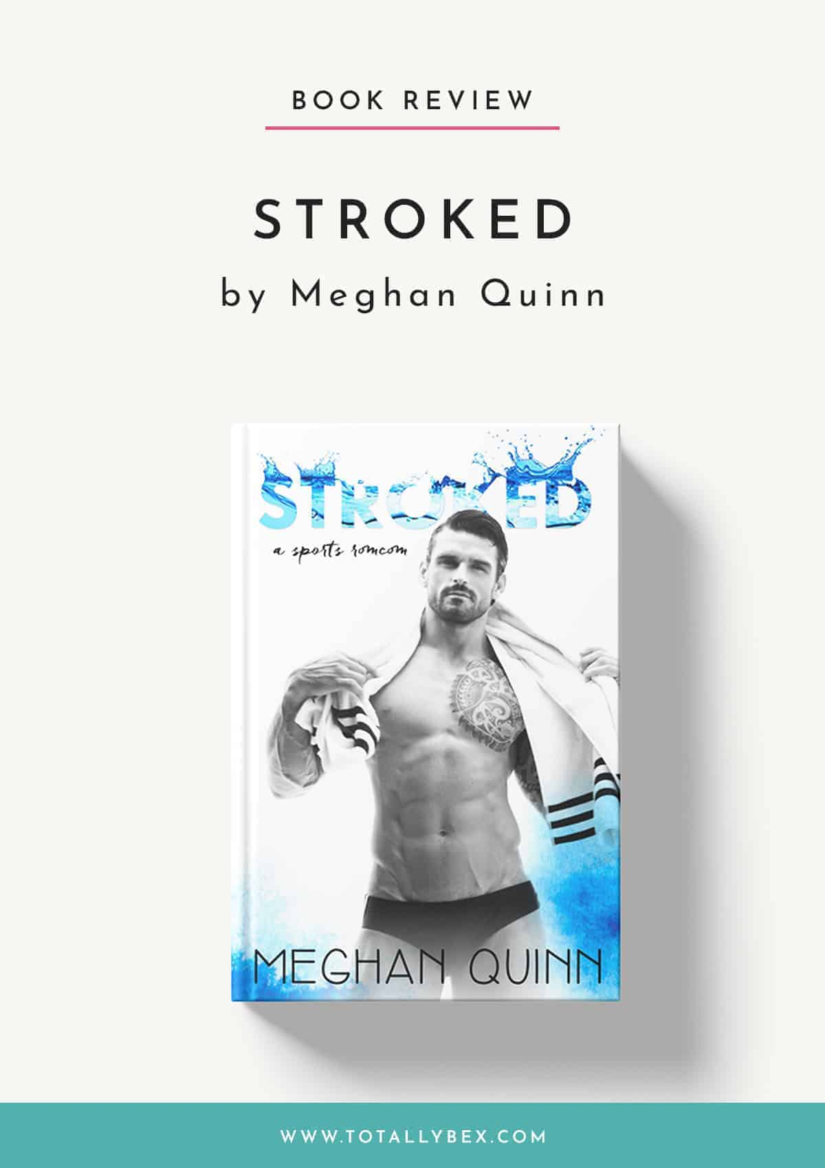 Stroked by Meghan Quinn-Book Review