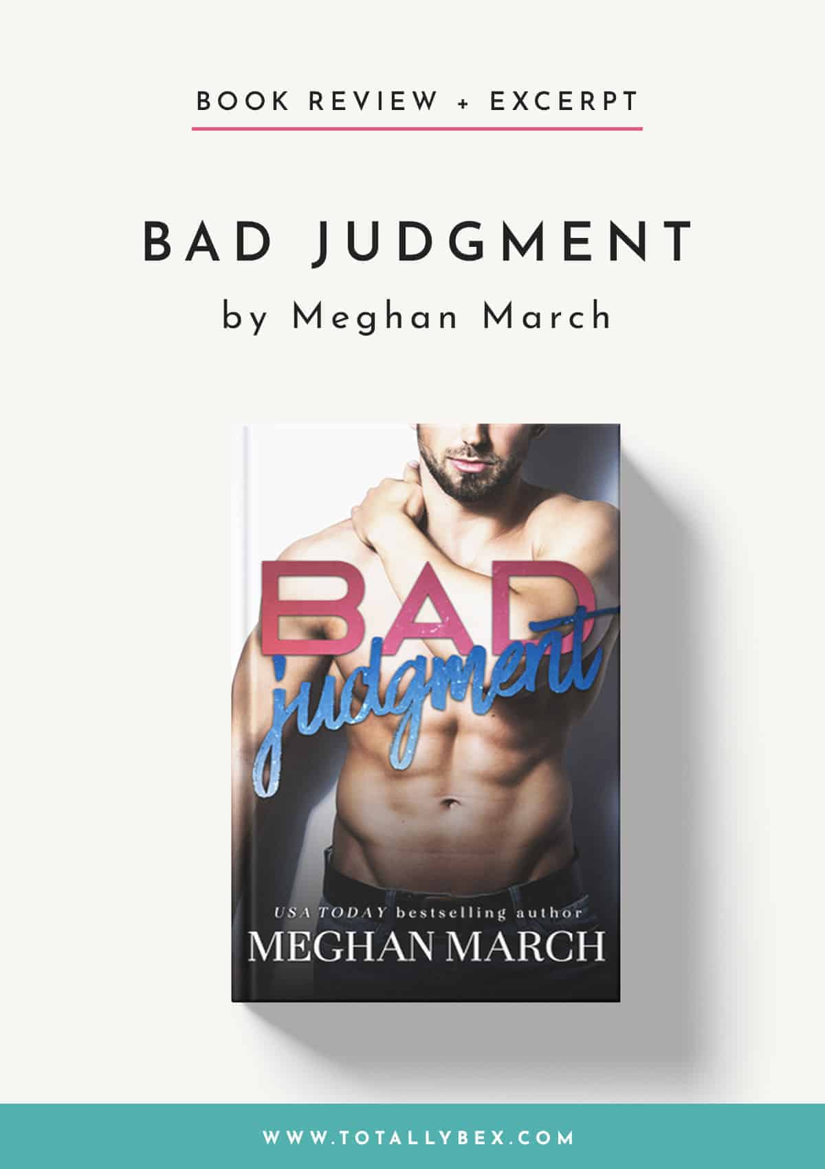 Bad Judgment by Meghan March-Book Review+Excerpt