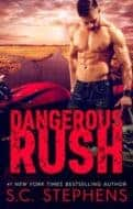 Dangerous Rush by SC Stephens