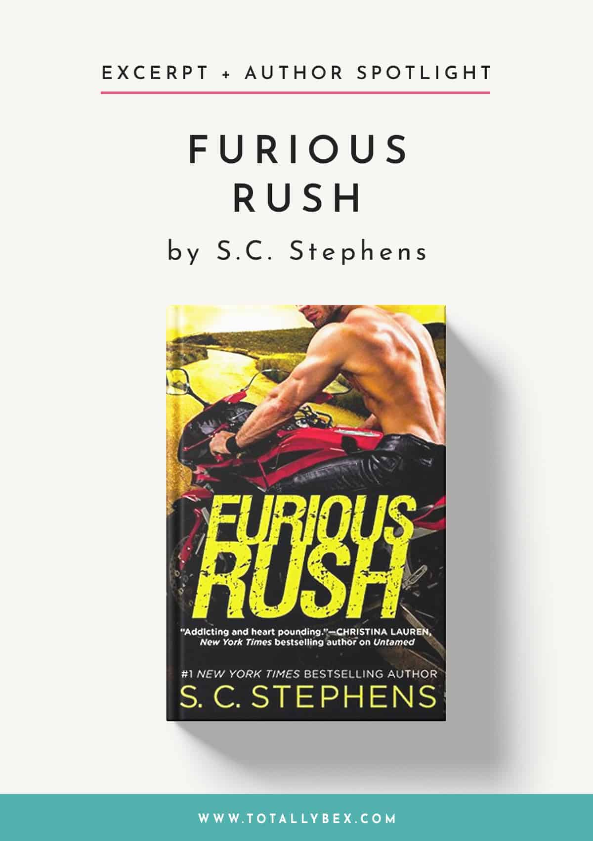 Furious Rush by SC Stephens-Book Excerpt+Author Spotlight