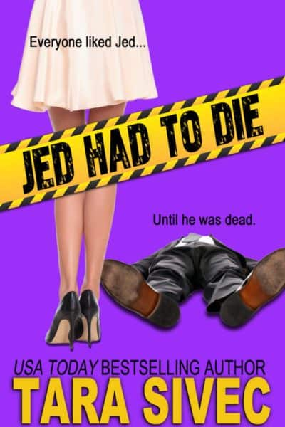 Jed Had to Die by Tara Sivec ✦ New Release | Review