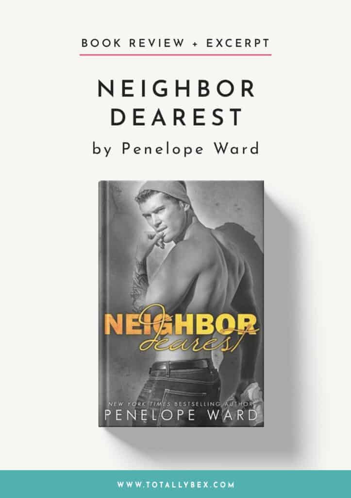 Neighbor Dearest by Penelope Ward-Book Review+Excerpt