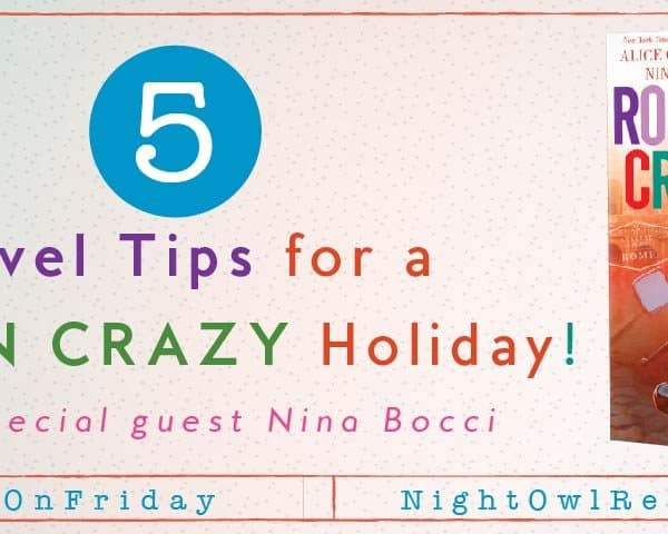 5 Best Travel Tips by Nina Bocci, author of Roman Crazy