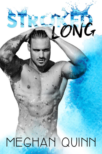 Cover Reveal: Meet Bodi in Stroked Long by Meghan Quinn!