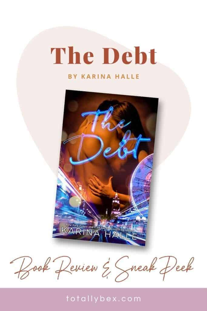 The Debt by Karina Halle is a slow-burning and angsty military romance novel that starts off with a literal bang and doesn't let up! Read an excerpt & a review!
